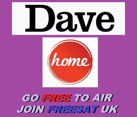 DAVE & HOME JOIN FREESAT