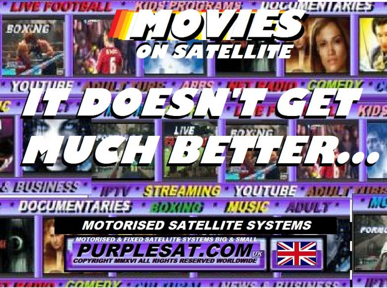 MOVIES ON SATELLITE - IT DOESN'T GET MUCH BETTER