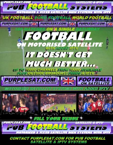 PUB FOOTBALL ON SATELLITE & IPTV FROM PURPLESAT.COM