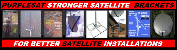 PURPLESAT STRONGER SATELLITE BRACKETS